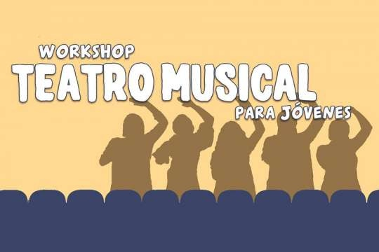 Workshop Teatro Musical Para Jóvenes