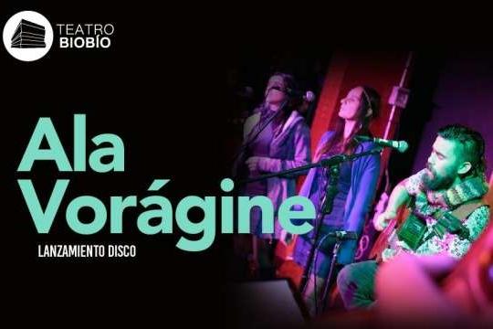 Ala Vorágine En Teatro Biobío