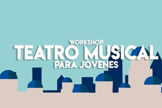 Workshop Teatro Musical Para Jóvenes