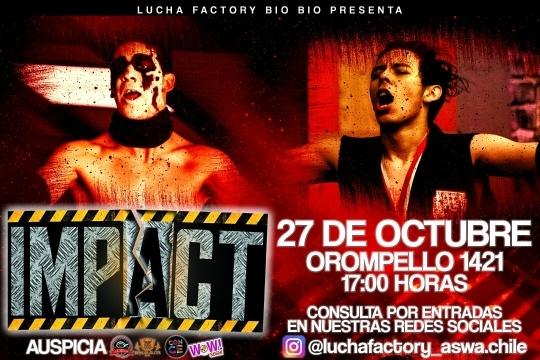 Lucha Factory Bio Bio Presenta Impact!