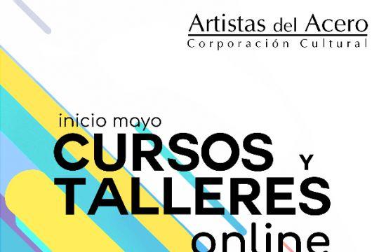 Comenzaron Las Matrículas De Cursos Y Talleres Online En Artistas Del Acero